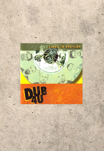 DUB4U - Links To Babylon CD